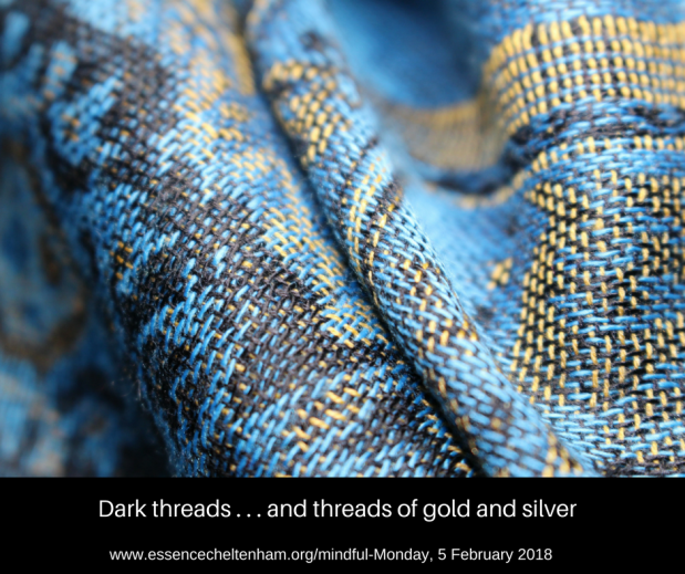 Dark threads . . . and threads of gold and silver